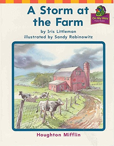 9780618089185: A Storm at the Farm (On My Way Practice Reader, Theme 10 We Can Do It, Grade 1)