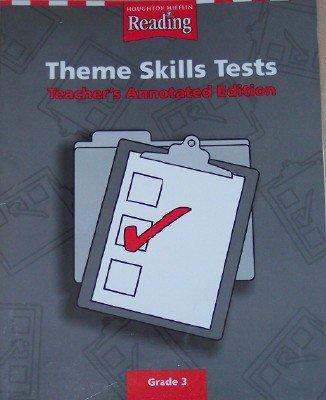 9780618089901: Houghton Mifflin Reading Theme Skills Tests Grade 3, Teacher's Annotated Edition