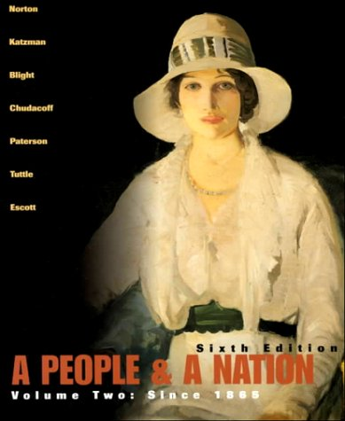 9780618093366: A People and a Nation: A History of the United States Since 1865