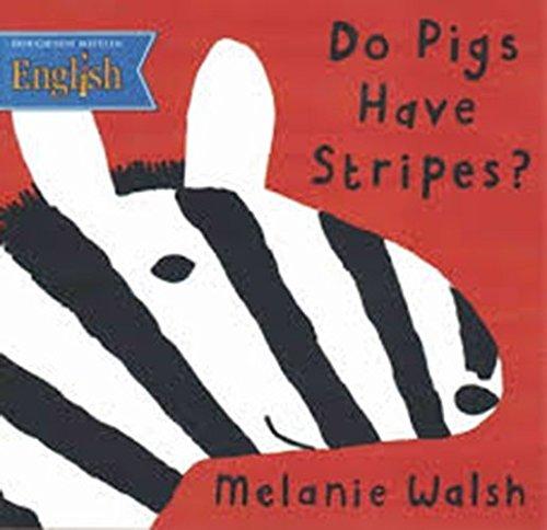Houghton Mifflin English: Paperback Level K Do Pigs Have Stripes: HOUGHTON MIFFLIN