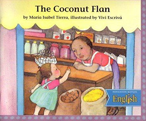 9780618093847: Houghton Mifflin English: Paperback Level K Cocoanut Flan