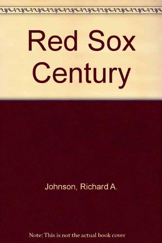9780618094547: Red Sox Century : Limited Edition