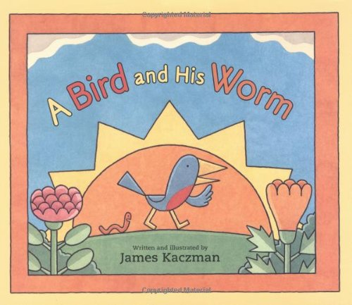 9780618094608: A Bird and His Worm
