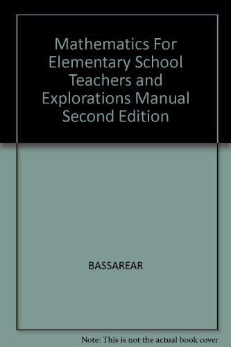 9780618094844: Mathematics For Elementary School Teachers And Explorations Manual, Second Edition