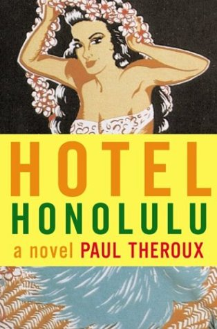 Hotel Honolulu: Theroux, Paul