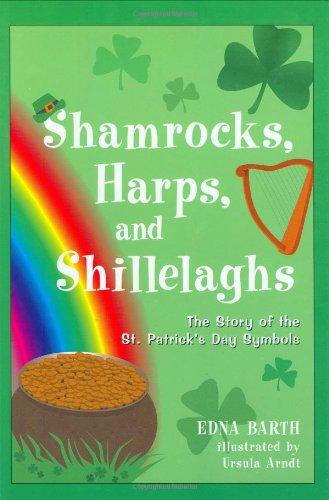 9780618096497: Shamrocks, Harps, and Shillelaghs: The Story of the St. Patrick's Day Symbols