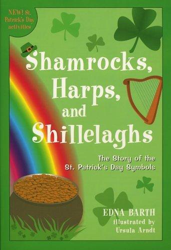 9780618096510: Shamrocks, Harps, and Shillelaghs: The Story of the St. Patrick's Day Symbols