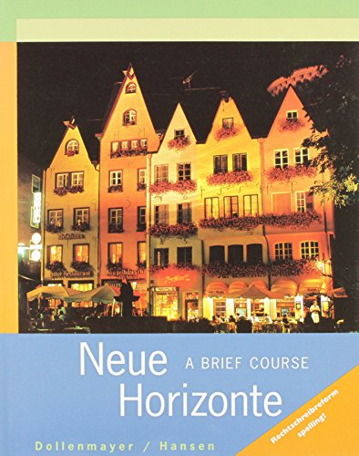 Neue Horizonte: A Brief Course: Dollenmayer, David; Hansen, Thomas