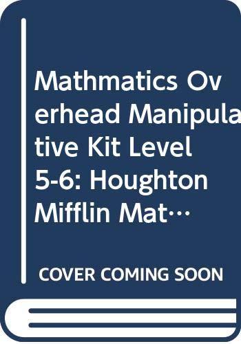 9780618100927: Houghton Mifflin Mathmatics: Overhead Manipulative Kit Level5-6