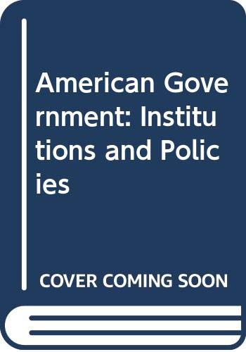 9780618101443: American Government: Institutions and Policies