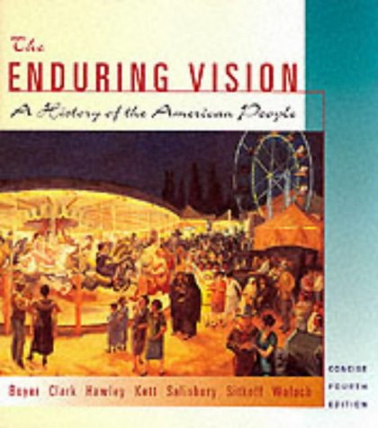 9780618101986: The Enduring Vision: A History of the American People, Concise Edition
