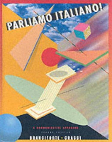 9780618102648: Parliamo Italiano! A Communicative Approach (Second Edition)