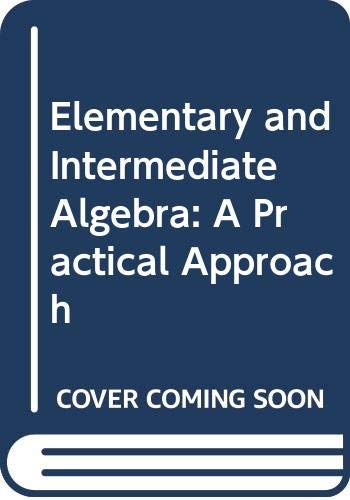 9780618103393: Elementary and Intermediate Algebra: A Practical Approach