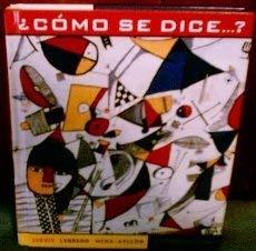 9780618103669: Como Se Dice Dice Se Dice, Seventh Edition