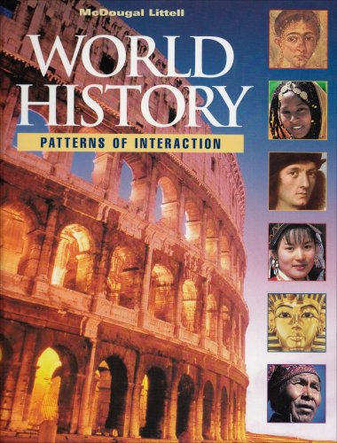 9780618108237: McDougal Littell World History: Patterns of Interaction, Grades 9-12, Student Edition (McDougal Littell Patterns of Interaction)
