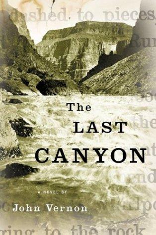 The Last Canyon: Vernon, John