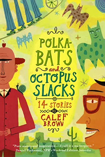 Polkabats and Octopus Slacks (Paperback): Calef Brown