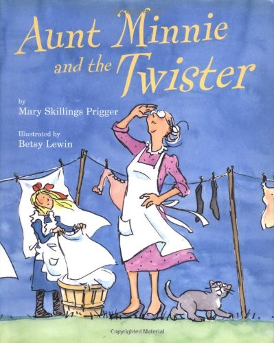 Aunt Minnie and the Twister