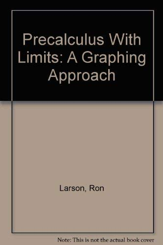 9780618113750: Precalculus With Limits: A Graphing Approach