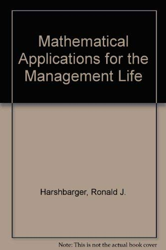 9780618113828: Mathematical Applications for the Management Life