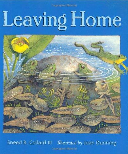 Leaving Home: Sneed B. Collard III; Illustrator-Joan Dunning