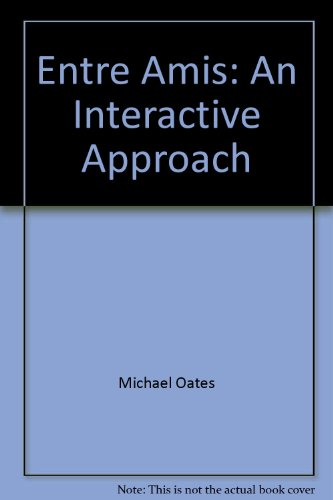 9780618115037: Entre Amis: An Interactive Approach