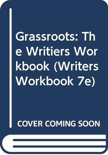 9780618115587: Grassroots: The Writer's Workbook, Seventh Edition