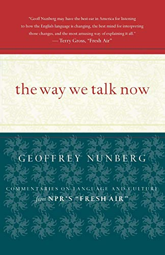 9780618116034: The Way We Talk Now