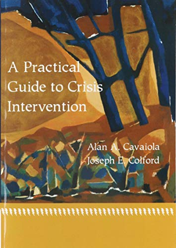 9780618116324: A Practical Guide to Crisis Intervention
