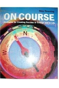 9780618116362: On Course: Strategies for Creating Success in College and in Life