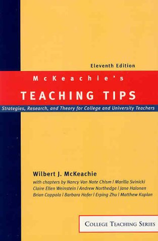 9780618116492: McKeachie's Teaching Tips: Strategies, Research, and Theory for College and University Teachers