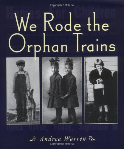 We Rode the Orphan Train
