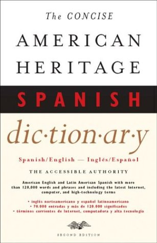 The Concise American Heritage Spanish Dictionary : Houghton Mifflin Company