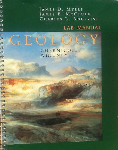 Laboratory Manual for Chernicoff/Whitney's Geology, 3rd (0618118160) by Chernicoff, Stanley