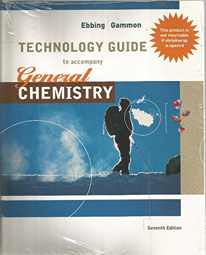 Technology Guide to Accompany General Chemistry: Gammon, Ebbing