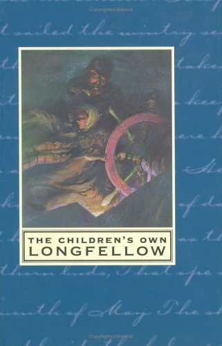 9780618118533: The Children's Own Longfellow
