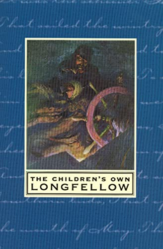 9780618118540: The Children's Own Longfellow