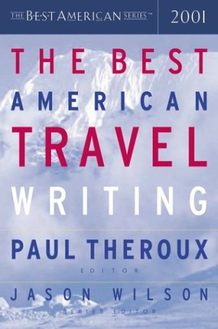 9780618118779: The Best American Travel Writing 2001