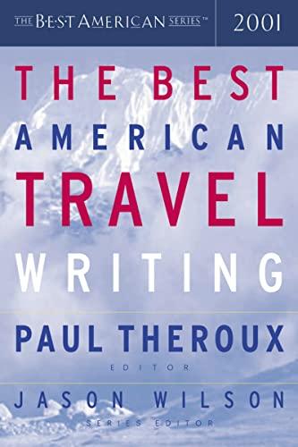 The Best American Travel Writing 2001: Jason Wilson