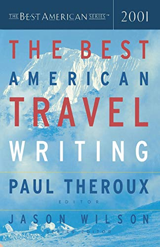 9780618118786: The Best American Travel Writing 2001