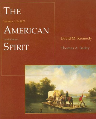 9780618122172: The American Spirit: United States History as Seen by Contemporaries, Volume I: To 1877