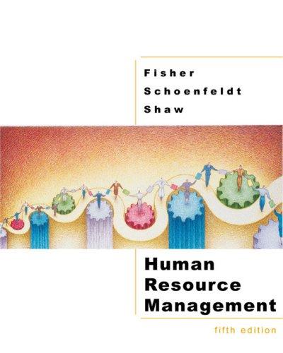 Human Resource Management: Cynthia D. Fisher,