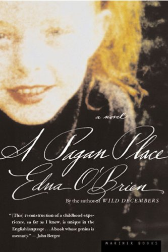 A Pagan Place (0618126902) by Edna O'Brien
