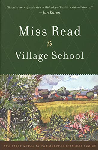 9780618127023: Village School (The Fairacre Series #1)