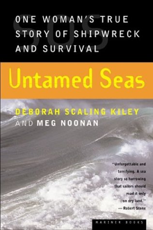 9780618127276: Untamed Seas: One Woman's True Story of Shipwreck and Survival