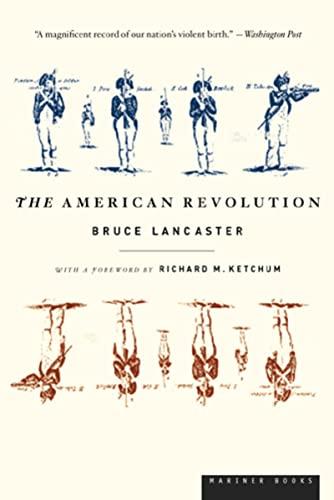 The American Revolution: Bruce Lancaster