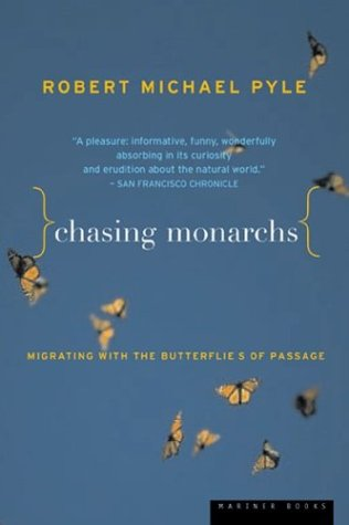 9780618127436: Chasing Monarchs: Migrating with the Butterflies of Passage