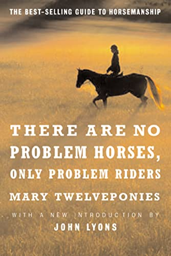 9780618127504: There are No Problem Horses, Only Problem Riders
