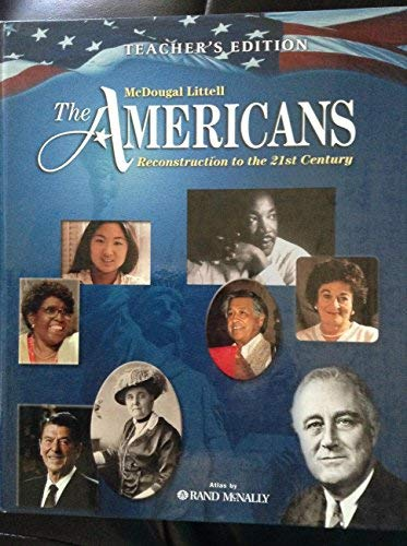 9780618128914: The Americans: Reconstruction Through the 21st Century, Teacher's Edition