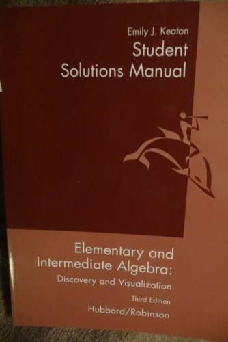 9780618129942: Student Solutions Manual to accompany Elementary And Intermediate Algebra: Discovery And Visualization, 3rd edition